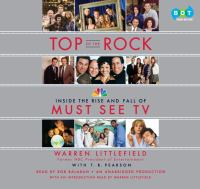Cover image for Top of the rock the rise and fall of must see TV