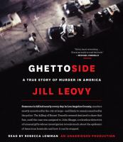 Cover image for Ghettoside [sound recording CD] : a true story of murder in America