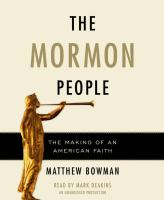 Cover image for The Mormon people the making of an American faith