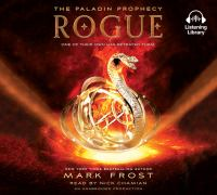 Cover image for Rogue. bk. 3 Paladin prophecy series