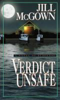 Cover image for Verdict unsafe, bk. 8, : Lloyd & Hill series