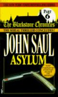 Cover image for Asylum. Part 6 : Blackstone chronicles series