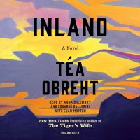 Cover image for Inland [sound recording CD] : a novel