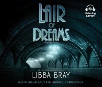 Imagen de portada para Lair of dreams. bk. 2 [sound recording CD] : Diviners series
