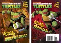 Cover image for Mutant origin : Michelangelo ; Mutant origin: Raphael