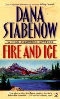 Cover image for Fire and ice, bk. 1 : Liam Campbell series