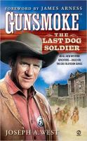 Cover image for The last dog soldier : Gunsmoke series