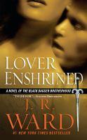Cover image for Lover enshrined. bk. 6 : Black Dagger Brotherhood