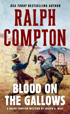 Cover image for Blood on the gallows : a Ralph Compton novel