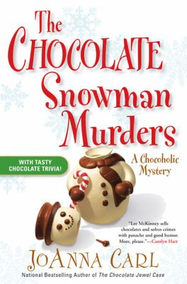 Cover image for The chocolate snowman murders. bk. 8 : Chocoholic mystery series
