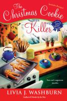 Cover image for The Christmas cookie killer. bk. 3 : Fresh-baked mystery series