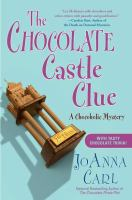 Cover image for The chocolate castle clue. bk. 11 : Chocoholic mystery series