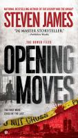Cover image for Opening moves. bk. 6 : The Bowers files series