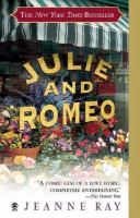 Cover image for Julie and Romeo : a novel