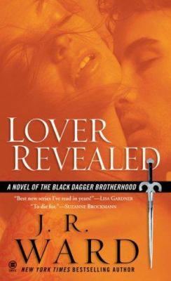 Cover image for Lover revealed. bk. 4 : Black Dagger Brotherhood series