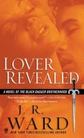 Cover image for Lover revealed. bk. 4 : Black Dagger Brotherhood series