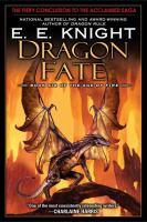 Imagen de portada para Dragon fate. bk. 6 : Age of fire series