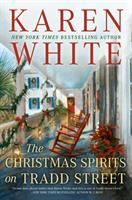 Cover image for The Christmas spirits on Tradd street. bk. 6 : Tradd street series