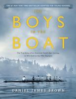 Cover image for The boys in the boat (Young reader's edition) : the true story of an American team's epic journey to win gold at the 1936 Olympics