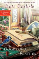 Cover image for Books of a feather. bk. 10 : Bibliophile mystery series