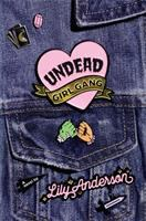 Cover image for Undead girl gang : a novel
