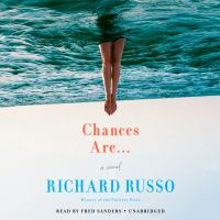 Cover image for Chances are... [sound recording CD] : a novel