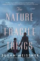 Cover image for The nature of fragile things