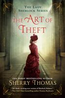 Cover image for The art of theft. bk. 4 : Lady Sherlock series
