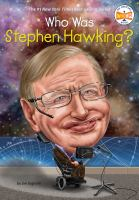 Cover image for Who was Stephen Hawking? : Who was-- ? series