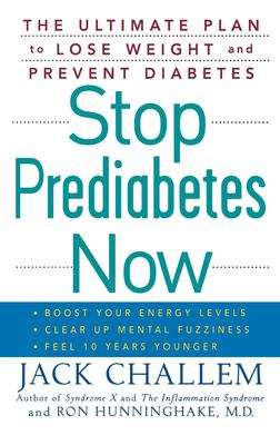 Cover image for Stop prediabetes now : the ultimate plan to lose weight and prevent diabetes