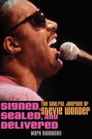 Cover image for Signed, sealed, and delivered : the soulful journey of Stevie Wonder