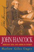 Cover image for John Hancock : merchant king and American patriot