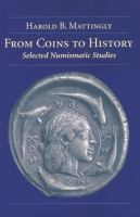 Cover image for From coins to history : selected numismatic studies