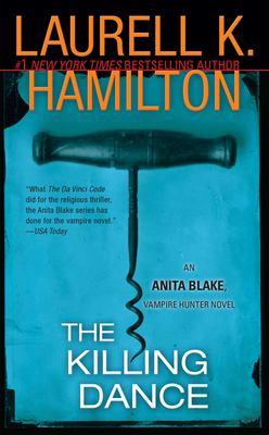 Cover image for The killing dance. bk. 6 : Anita Blake, vampire hunter series