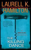 Imagen de portada para The killing dance. bk. 6 : Anita Blake, vampire hunter series