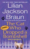 Cover image for The cat who dropped a bombshell. bk. 28 : Jim Qwilleran series