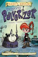 Cover image for Princess Pulverizer. bk. 2 : Worse, worser, wurst.