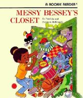 Cover image for Messy Bessey's closet
