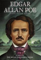 Cover image for Works of Edgar Allan Poe : sixty-seven tales, one complete novel and thirty-one poems.