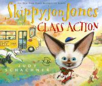 Cover image for Skippyjon Jones class action : Skippyjon Jones series
