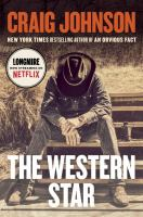 Cover image for The western star : Longmire series