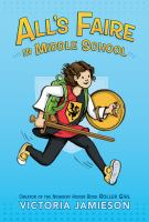 Cover image for All's faire in middle school [graphic novel]