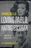 Cover image for Amando a Pablo, odiando a Escobar