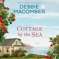 Imagen de portada para Cottage by the sea [sound recording CD] : a novel