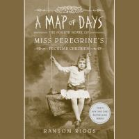 Imagen de portada para A map of days. bk. 4 [sound recording CD] : Miss Peregrine series