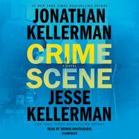 Cover image for Crime scene [sound recording CD] : a novel