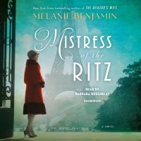 Imagen de portada para Mistress of the Ritz [sound recording CD] : a novel