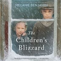 Cover image for The children's blizzard A novel.