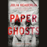 Cover image for Paper ghosts A Novel of Suspense.