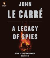 Cover image for A legacy of spies. bk. 9 [sound recording CD] : George Smiley series